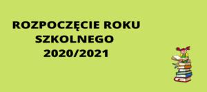 Rozpoczęcie roku szkolnego 2020/2021 – Zespół Szkół nr 7 w Białym Borze